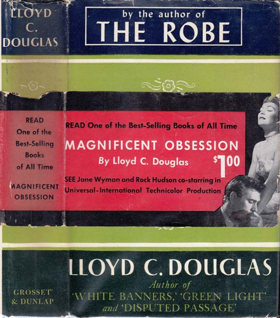 Magnificent Obsession. Lloyd C. DOUGLAS.