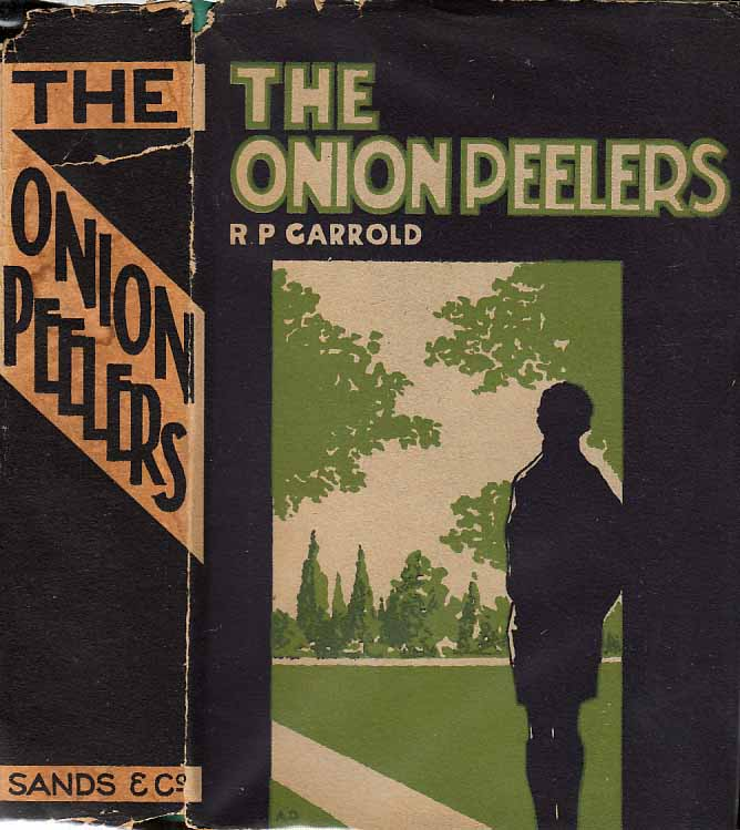 The Onion Peelers, Being the Early History of Sir Albert Jenkins, Knt., One of His Majesty's...