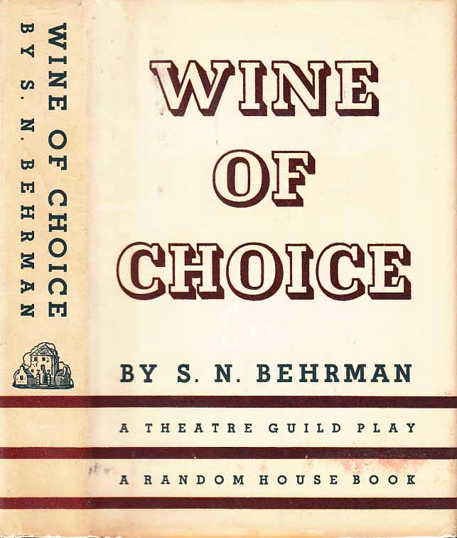 Wine of Choice. S. N. BEHRMAN