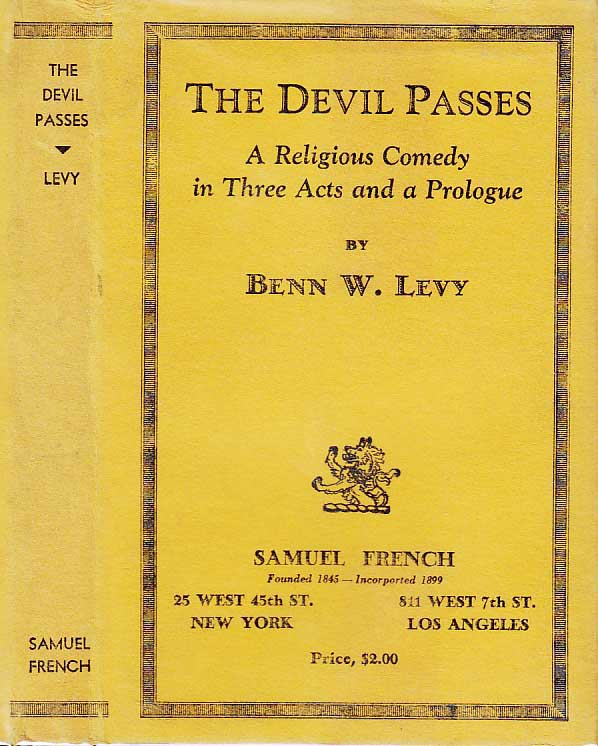 The Devil Passes. Benn W. Levy.