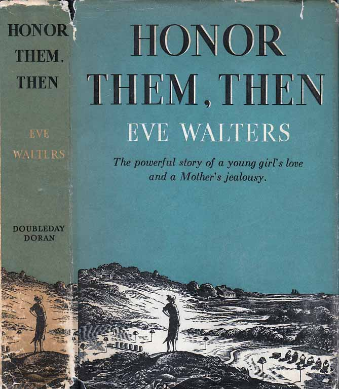 Honor Them, Then. Eve WALTERS