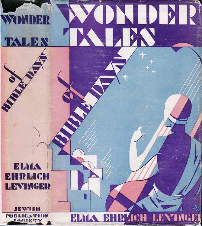 Wonder Tales of Bible Days. Elma Ehrlich LEVINGER
