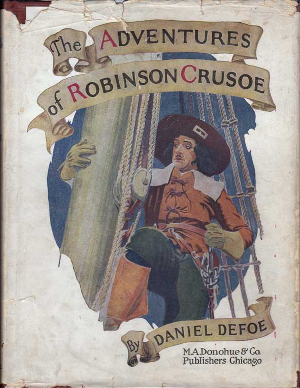 The Adventures of Robinson Crusoe. Daniel DEFOE.