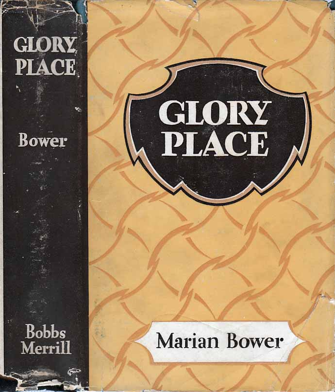 Glory Place. Marian BOWER