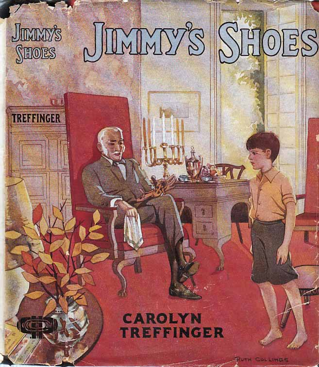 Jimmy's Shoes. Carolyn TREFFINGER.