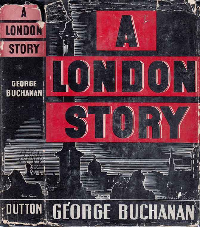 A London Story. George BUCHANAN.