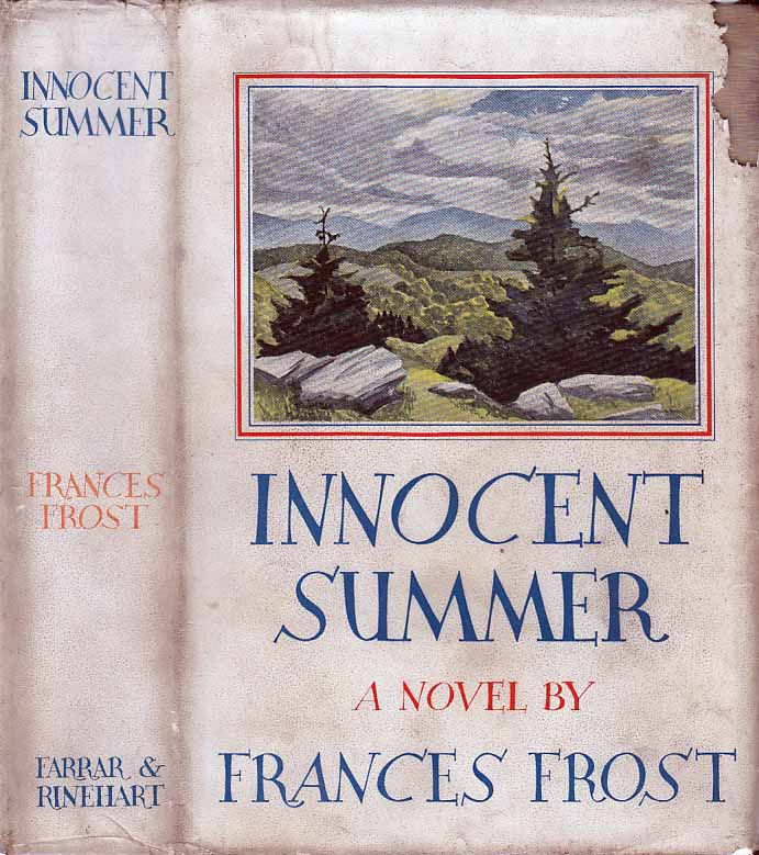 Innocent Summer. Frances FROST