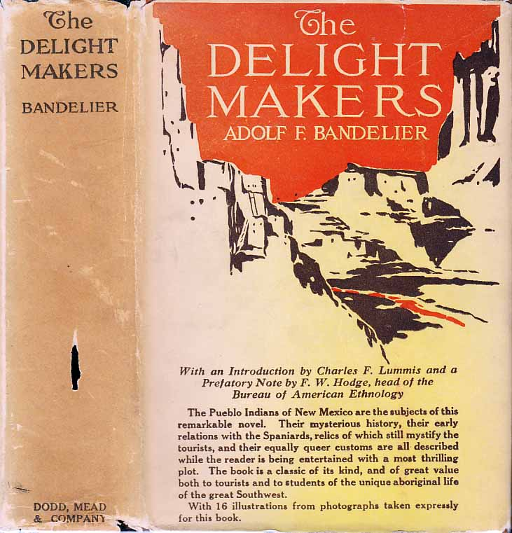 The Delight Makers. Adolf F. BANDELIER.