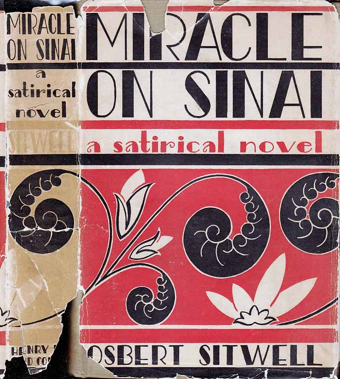 Miracle on Sinai, A Satirical Novel. Osbert SITWELL.