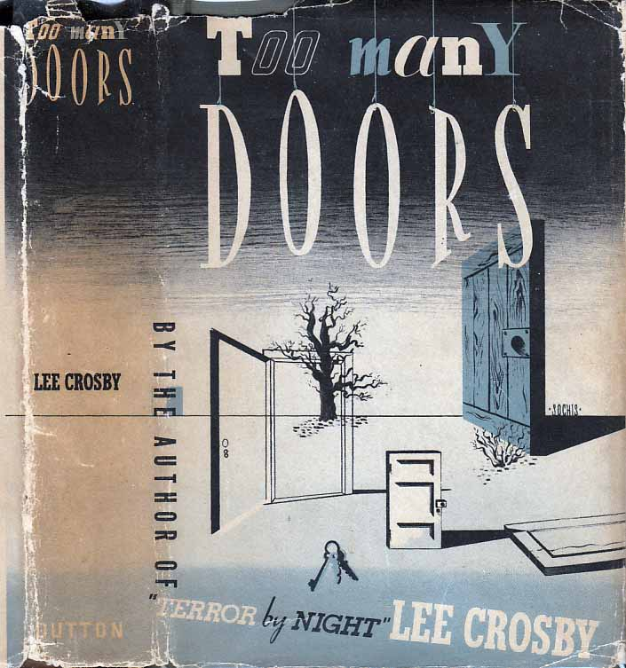 Too Many Doors. New York E. P. Dutton and Co. (1941). & Too Many Doors | Lee CROSBY pezcame.com
