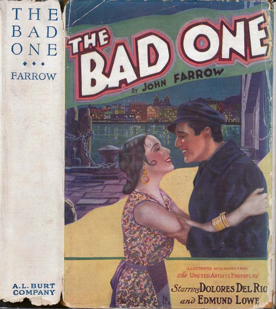 The Bad One. John FARROW.