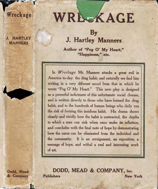 Wreckage: A Drama in Three Acts. J. Hartly NARCOTICS FICTION MANNERS