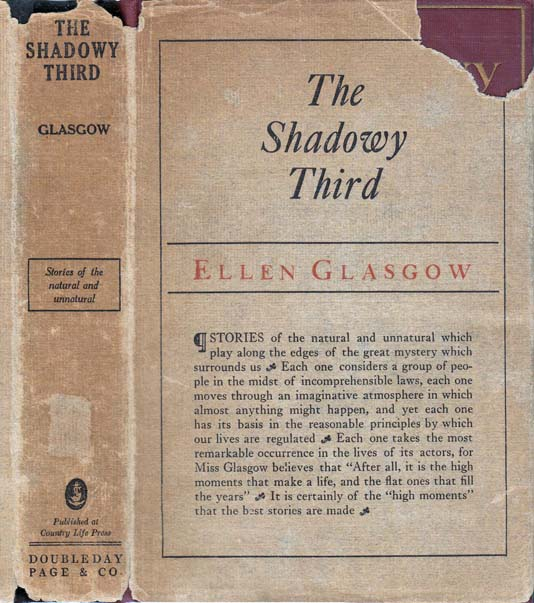 The Shadowy Third, and Other Stories. Ellen GLASGOW.