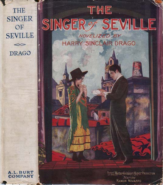 The Singer of Seville. Harry Sinclair DRAGO
