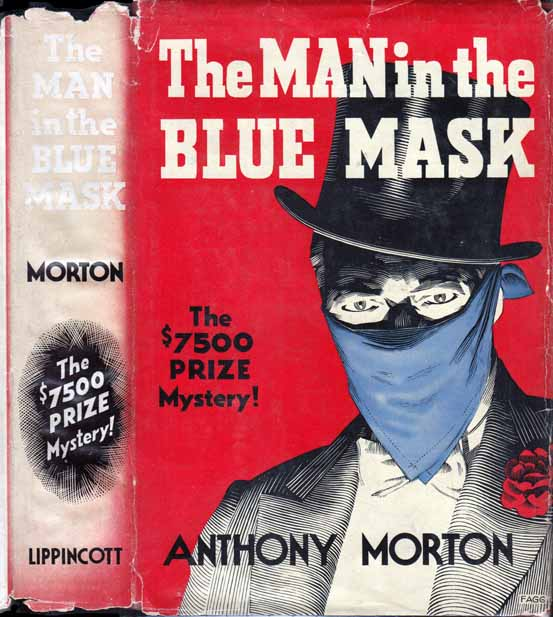 The Man in the Blue Mask. Anthony MORTON, John CREASEY.