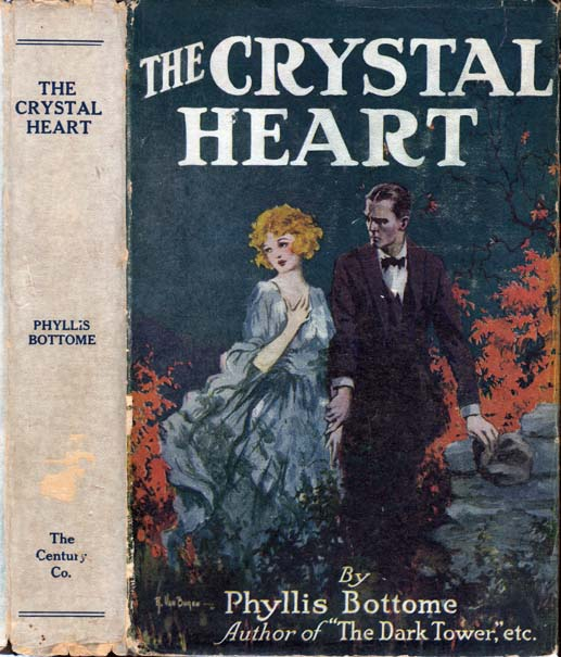The Crystal Heart. Phyllis BOTTOME.