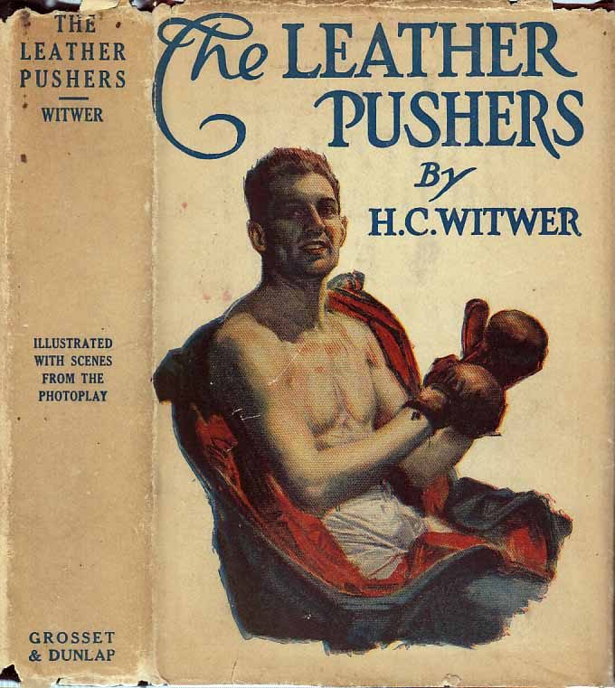 The Leather Pushers. H. C. WITWER