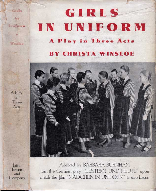 Girls in Uniform, A Play in Three Acts. LESBIAN DRAMA, Christa WINSLOE.