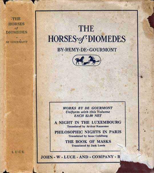 The Horses of Diomedes. Remy De GOURMONT.