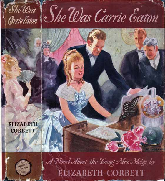 She Was Carrie Eaton. Elizabeth CORBETT.