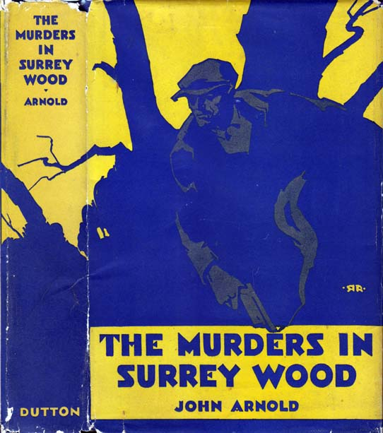 The Murders in Surrey Wood. John ARNOLD.