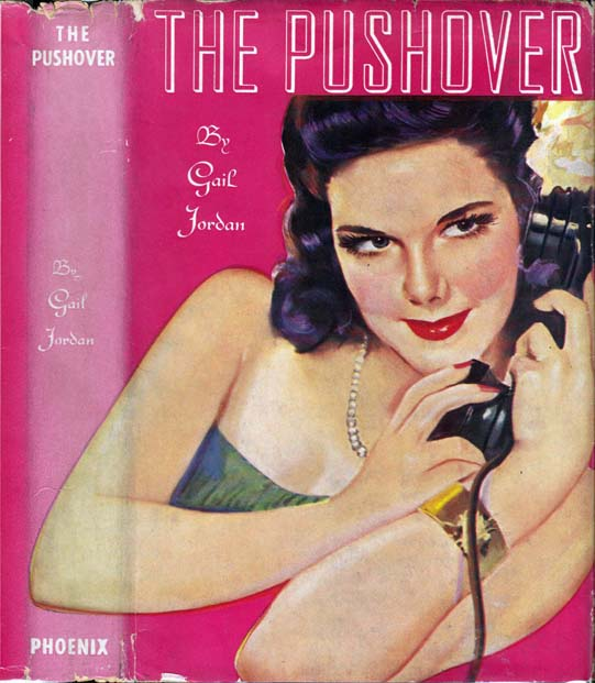 The Pushover. Gail JORDAN.