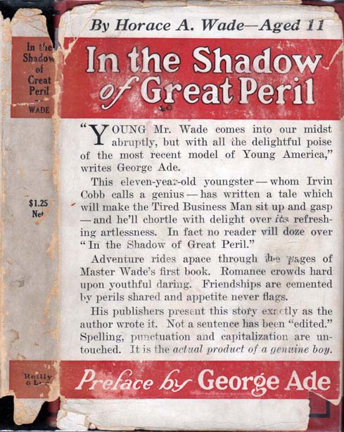 In the Shadow of Great Peril. Horace Atkisson WADE, George ADE