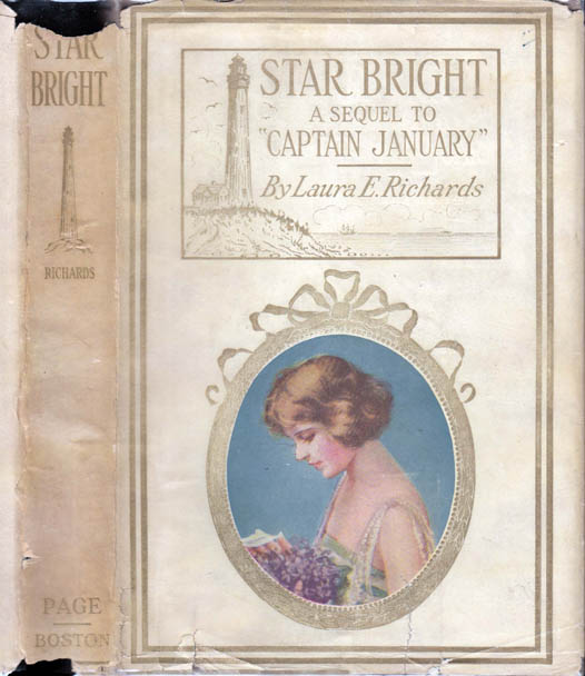 Star Bright, A Sequel to Captain January. Laura E. RICHARDS