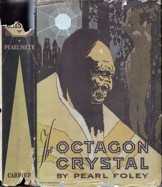 The Octagon Crystal [NATIVE AMERICAN MYSTERY]. Pearl FOLEY