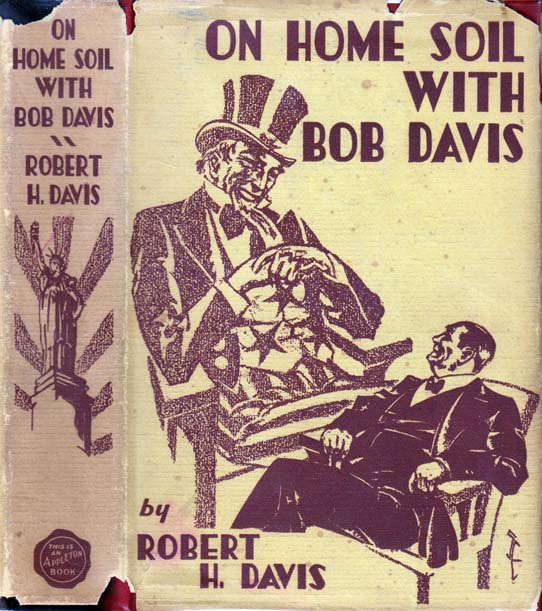 On Home Soil with Bob Davis. Robert H. DAVIS, Charles M. Schwab