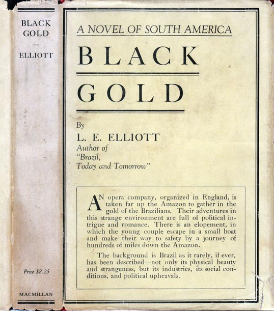 Black Gold. L. Elwyn ELLIOTT