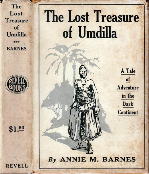 The Lost Treasure of Umdilla. Annie M. BARNES