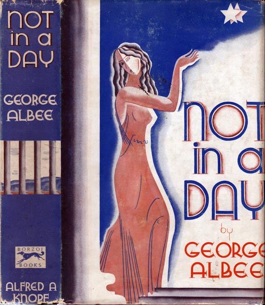 Not in a Day. George ALBEE.