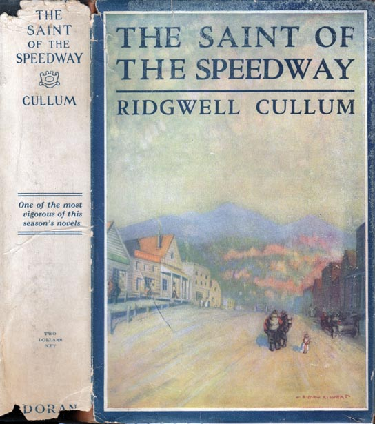 The Saint of the Speedway. Ridgwell CULLUM