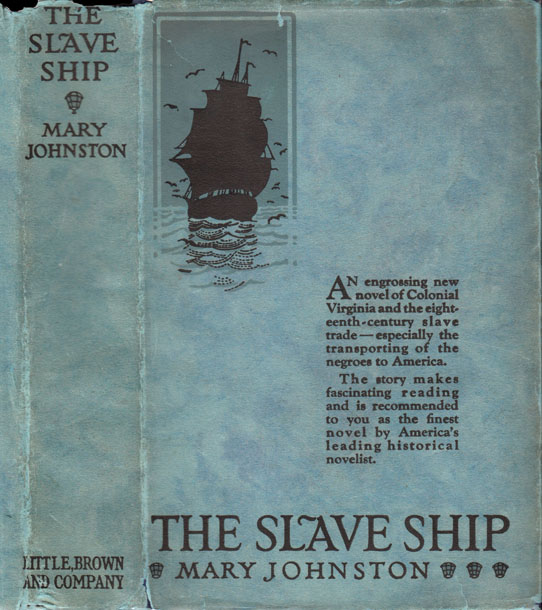 The Slave Ship. Mary JOHNSTON