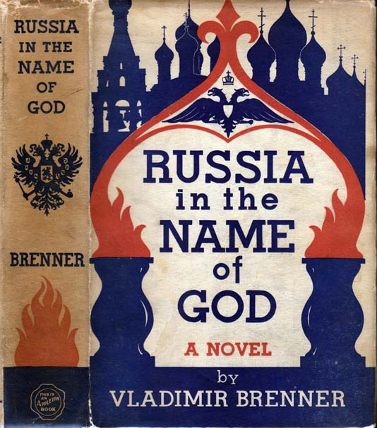 Russia in the Name of God. Vladimir BRENNER.