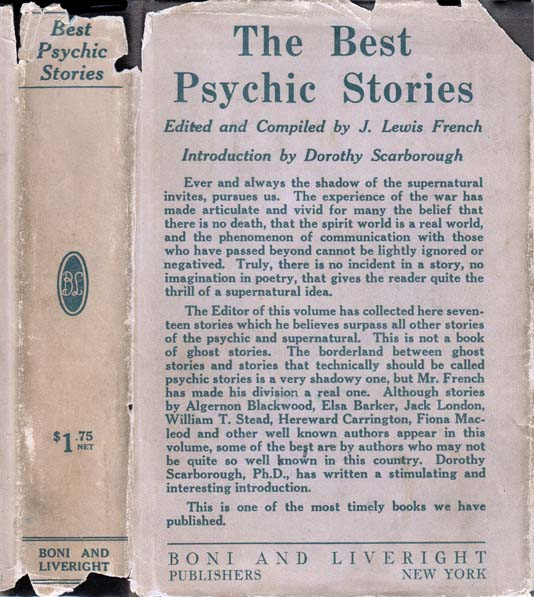 The Best Psychic Stories, Edited with a Preface by Joseph Lewis French. Jack LONDON, Dorothy...