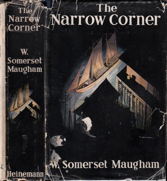 The Narrow Corner. W. S. MAUGHAM
