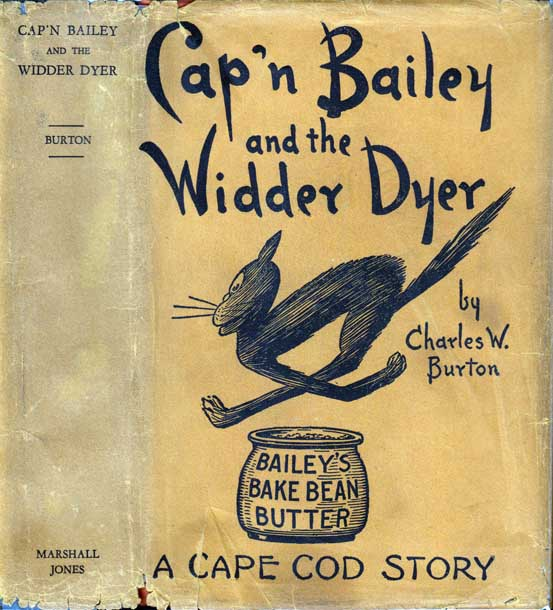 Cap'N Bailey and the Widder Dyer. Charles W. BURTON.