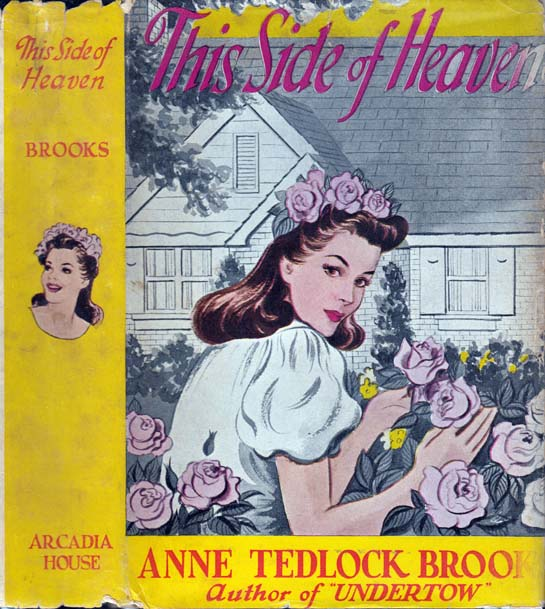 This Side of Heaven. Anne Tedlock BROOKS.