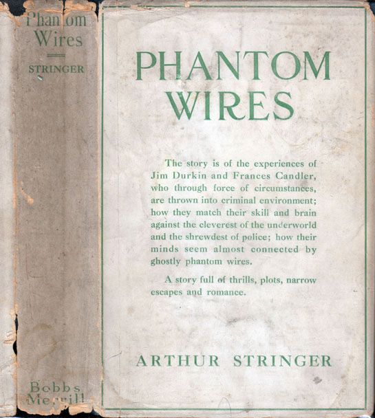 Phantom Wires. Arthur STRINGER.