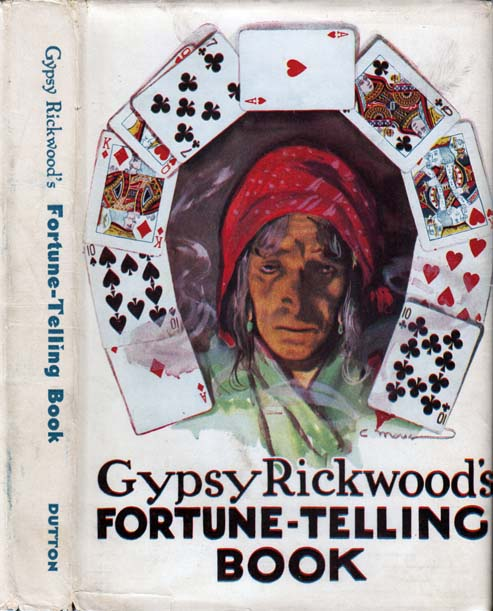 Gypsy Rickwood's Fortune-Telling Book. Gypsy RICKWOOD