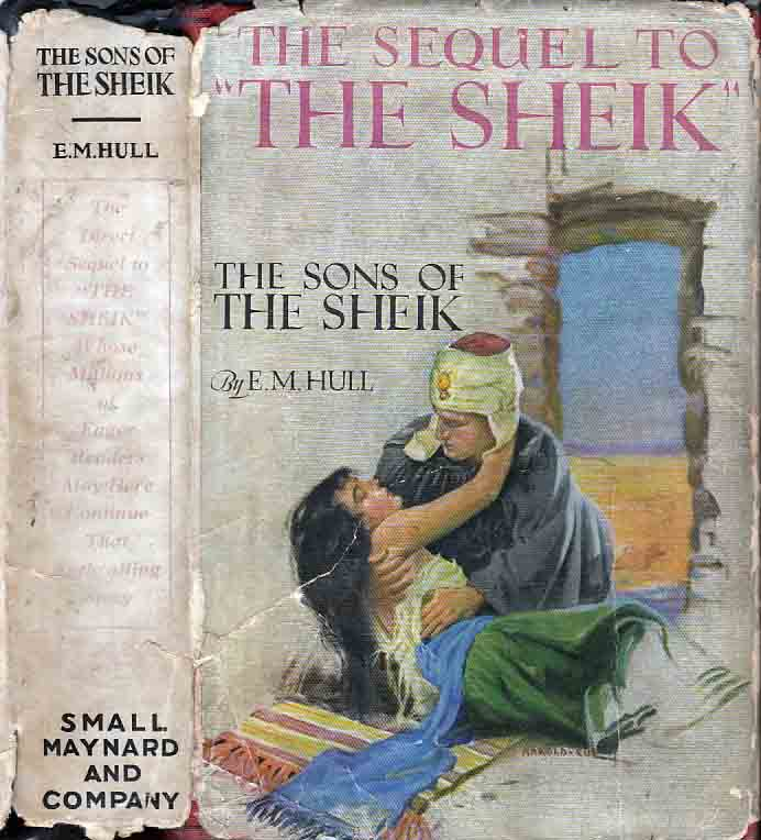 The Sons of the Sheik. E. M. HULL