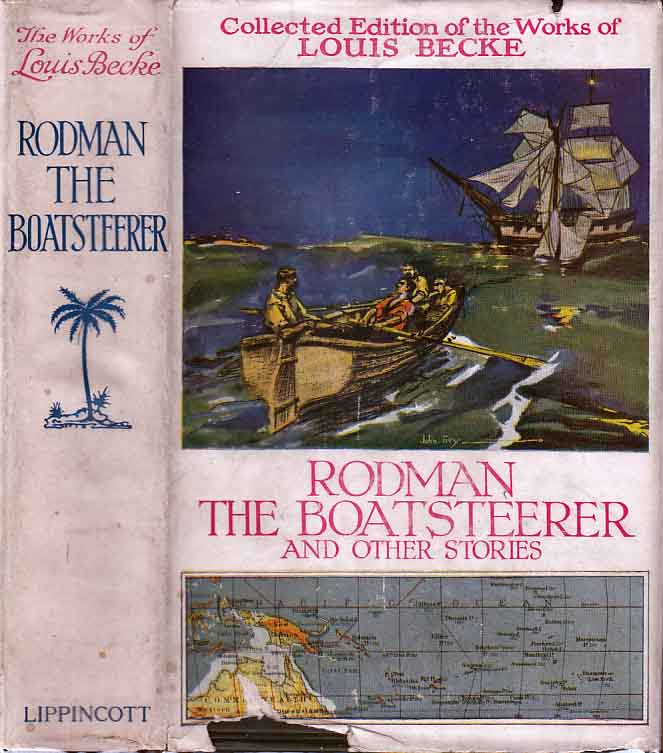Rodman the Boatsteerer and Other Stories. Louis BECKE.