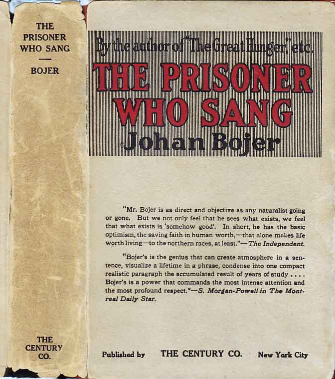 The Prisoner Who Sang. Johan BOJER.