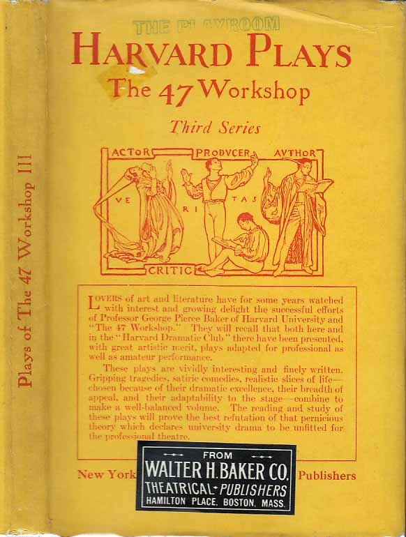 Plays of the 47 Workshop, Third Series. William F. MANLEY, M. A. KISTER Jr., Louise Whitefield...