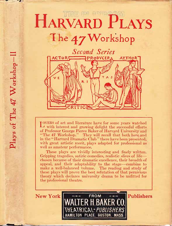 Plays of the 47 Workshop, Second Series. Kenneth RAISBECK, Norman C. LINDAU, Eleanor Holmes...