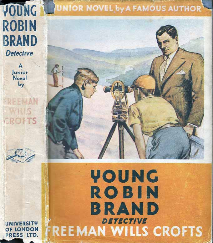 Young Robin Brand Detective. Freeman Wills CROFTS.