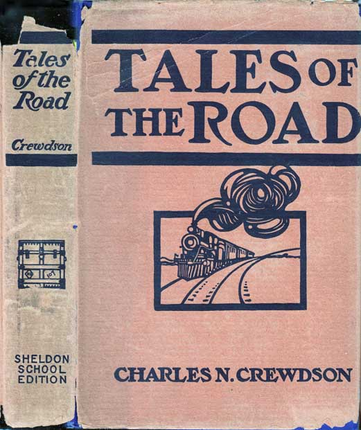 Tales of the Road. BUSINESS FICTION, Charles N. CREWDSON.