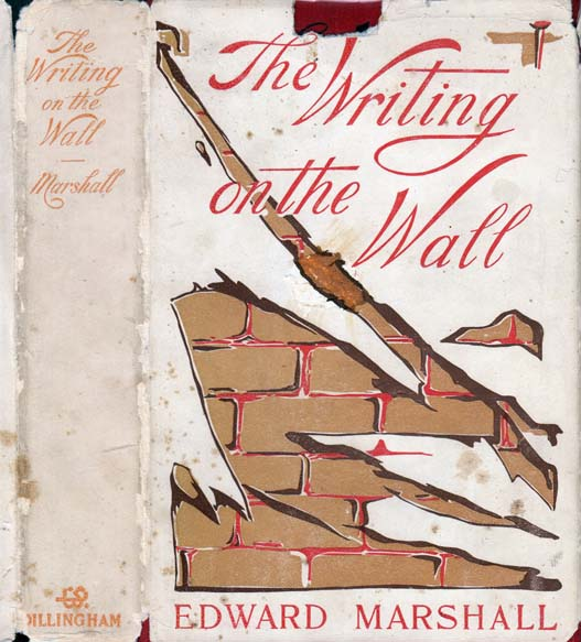 The Writing on the Wall. Edward MARSHALL